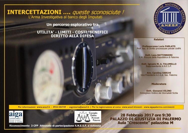 """Evento """"Intercettazioni... queste sconosciute"""" - Procura di Palermo 28-Feb-2017"""